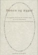 2004 HØNEN OG ÆGGET